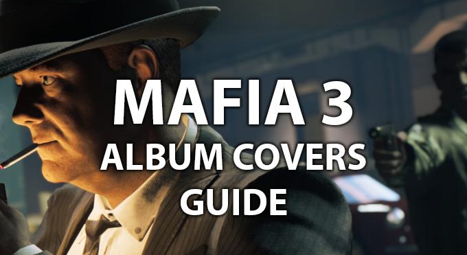 Mafia 3 Guide