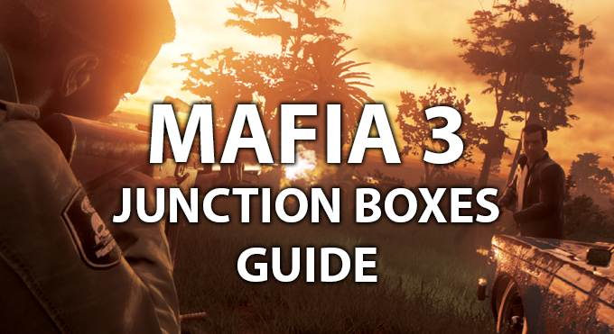 25+ Mafia 3 Junction Box Locations PNG