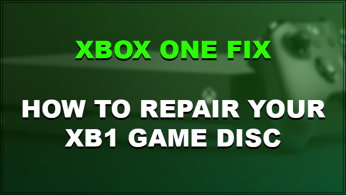 Repair XBox One Disc